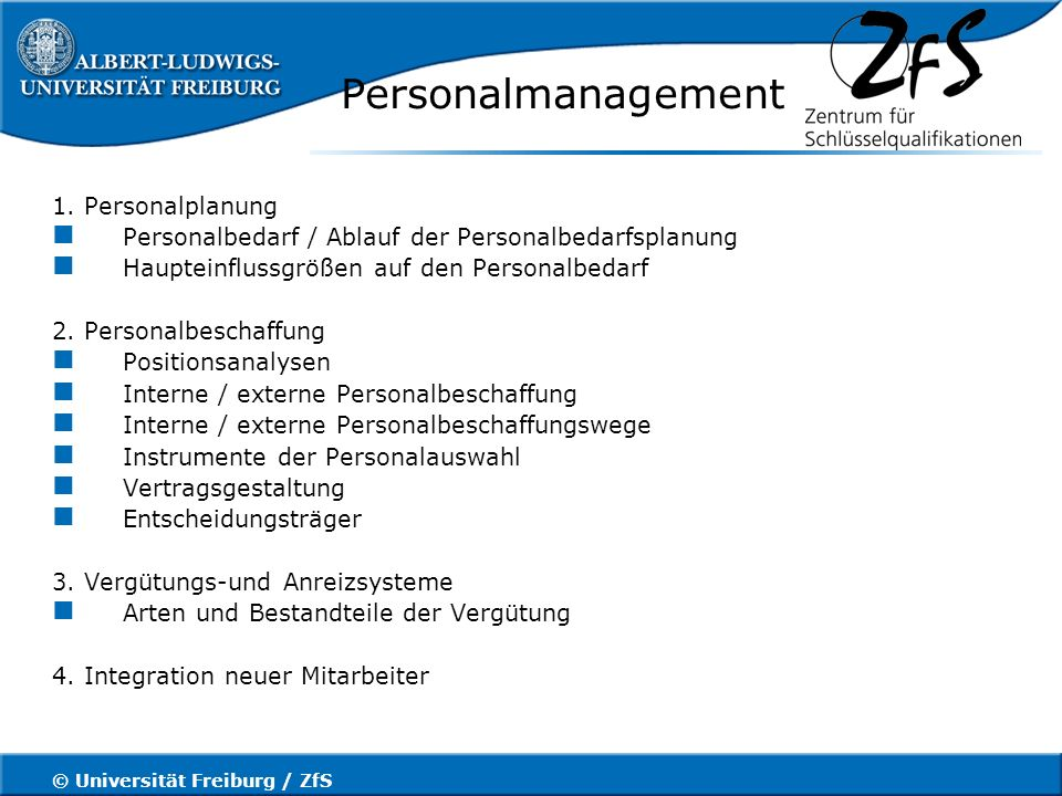 © Universität Freiburg / ZfS Personalmanagement 1.