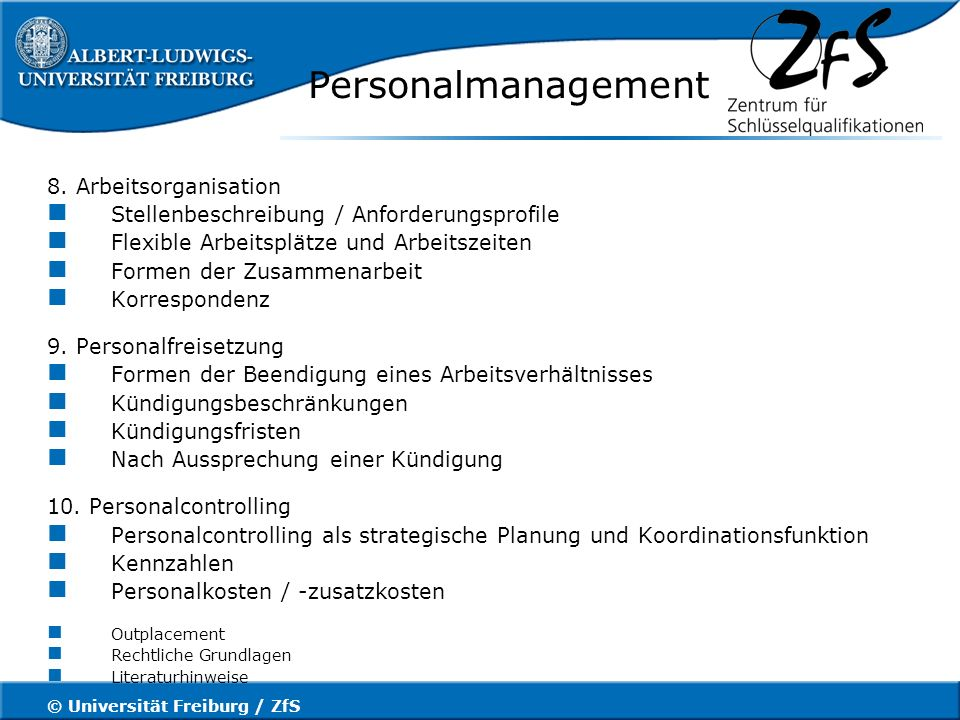 © Universität Freiburg / ZfS Personalmanagement 8.