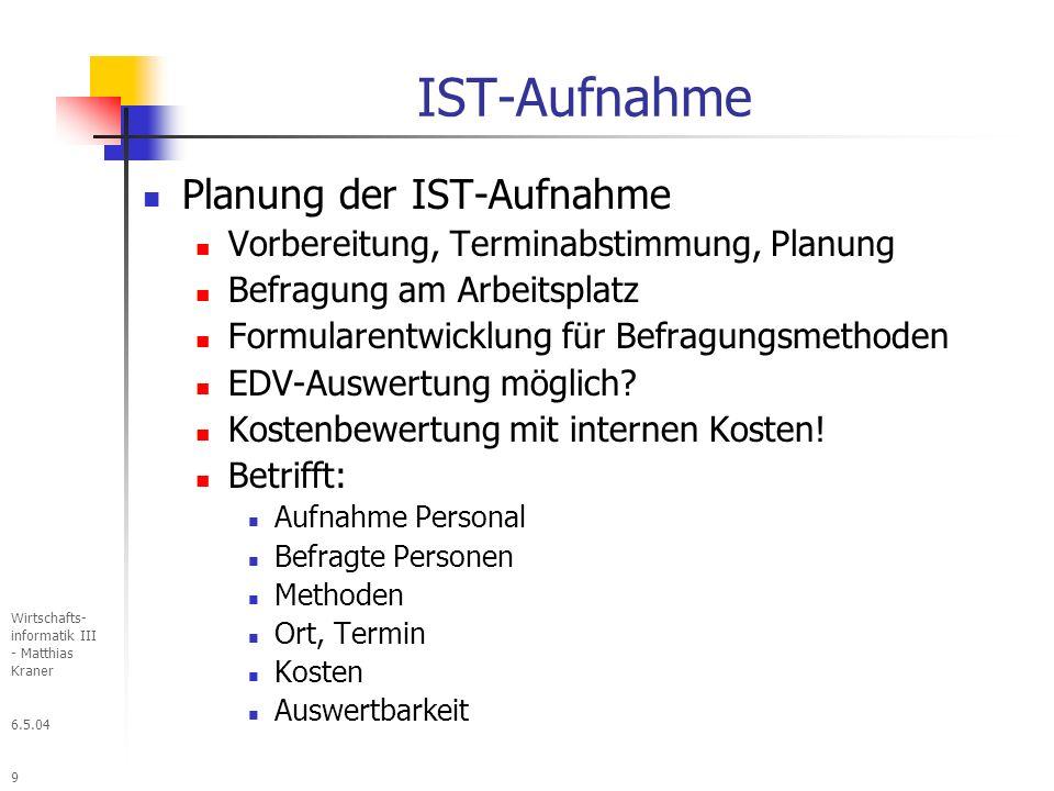 6.5.04 Wirtschafts- informatik III - Matthias Kraner 130 Datenschutz Datenschutzgesetz Schutz der Personen und Gegenstände deren Daten gespeichert werden Maßnahmen für den Schutz personenbezogener Daten: Zugangskontrolle (Zugang zu DV-Anlagen) Abgangskontrolle (Entfernung Datenträger) Speicherkontrolle (Eingabe, Änderung, Ausgabe von Personendaten) Benutzerkontrolle (Berechtigung für Benutzer auf DV-A) Zugriffskontrolle (Zugriffsberechtigungen auf Daten) Übermittlungskontrolle (Prüfbarkeit von Datenübertragung) Eingabekontrolle (Wer hat was wann eingegeben) Auftragskontrolle (Sicherstellung der Einhaltung der Anweisung des Auftraggebers) Transportkontrolle (Datenintegrität bei Transport) Organisationskontrolle (behördliche, betriebliche Organisation wird Anforderungen Datenschutz gerecht)