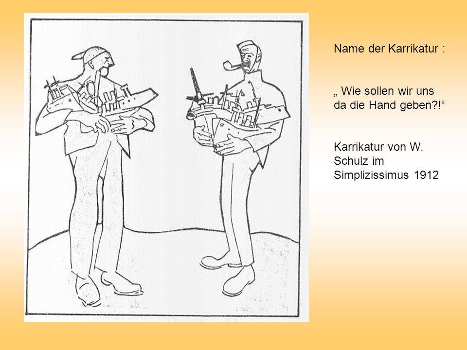 Name der Karrikatur : Wie sollen wir uns da die Hand geben?! Karrikatur von W. Schulz im Simplizissimus 1912