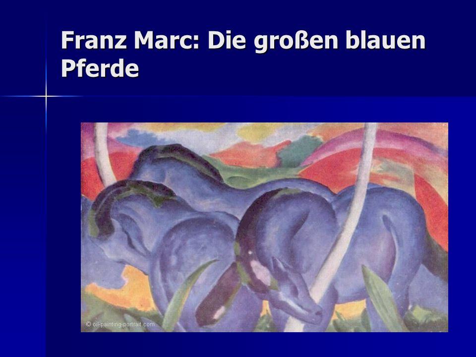 Walker Art Gallery, Minneapolis/Minnesota Walker Art Gallery, Minneapolis/Minnesota Öl auf Leinwand, 181 x 104 cm Öl auf Leinwand, 181 x 104 cm Pferde stehen für Ursprünglichkeit und Reinheit, weil… Pferde stehen für Ursprünglichkeit und Reinheit, weil… –…sie im Einklang mit der Natur leben Marc will damit seine Utopie einer paradiesischen Welt ausdrücken Marc will damit seine Utopie einer paradiesischen Welt ausdrücken Marc stellte seine eigenen Farbgesetze auf Marc stellte seine eigenen Farbgesetze auf