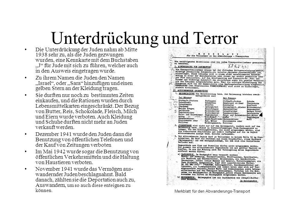 Unterdrückung und Terror Die Unterdrückung der Juden nahm ab Mitte 1938 sehr zu, als die Juden gezwungen wurden, eine Kennkarte mit dem Buchstaben J f