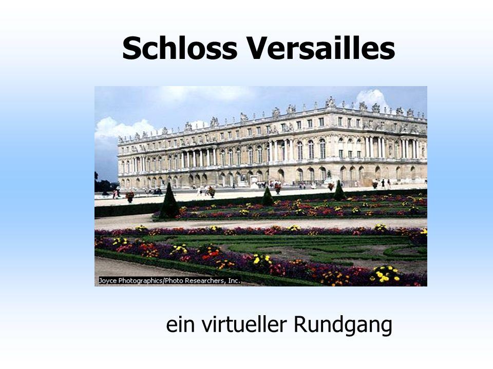 Entwicklung und Wandel während der Regierungszeit König Ludwig XIII diente Versailles als königliches Jagdschloss unter Ludwig XIV wurde das Schloss in drei Bauphasen zum Palast umgestaltet.