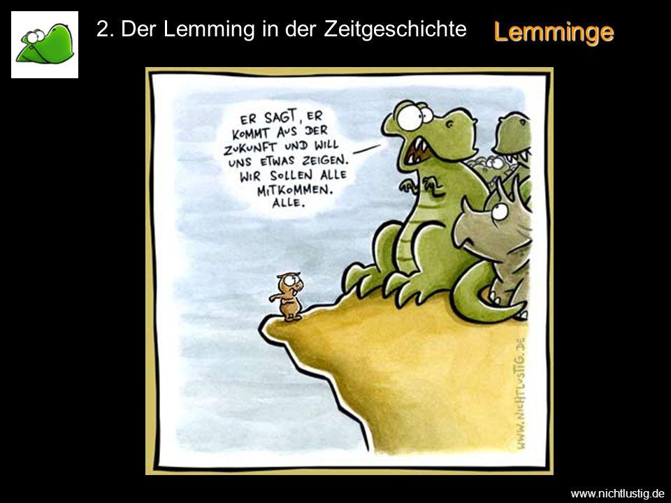Lemminge 2. Der Lemming in der Zeitgeschichte www.nichtlustig.de