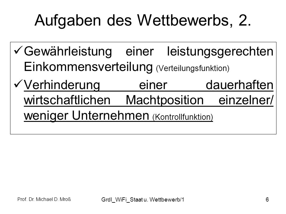 Prof.Dr. Michael D. Mroß Grdl_WiFi_Staat u. Wettbewerb/117 Struktur des GWB (Stand: 20.