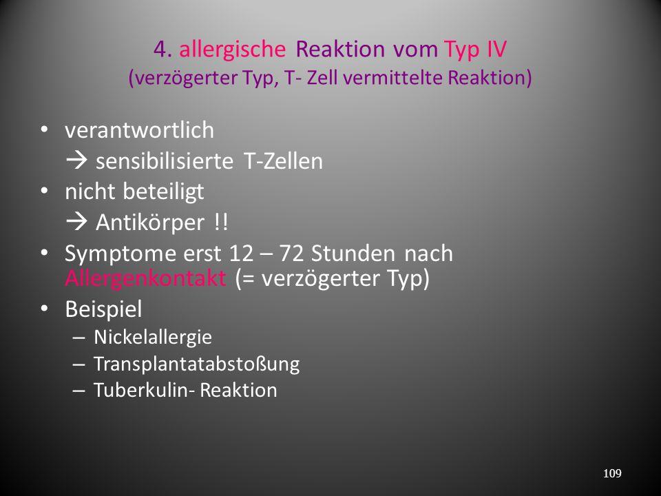3. allergische Reaktion vom Typ III (Immunkomplextyp) verantwortlich im Blut zirkulierende nicht abgebaute Antigen- Antikörper- Komplexe Schäden in Or
