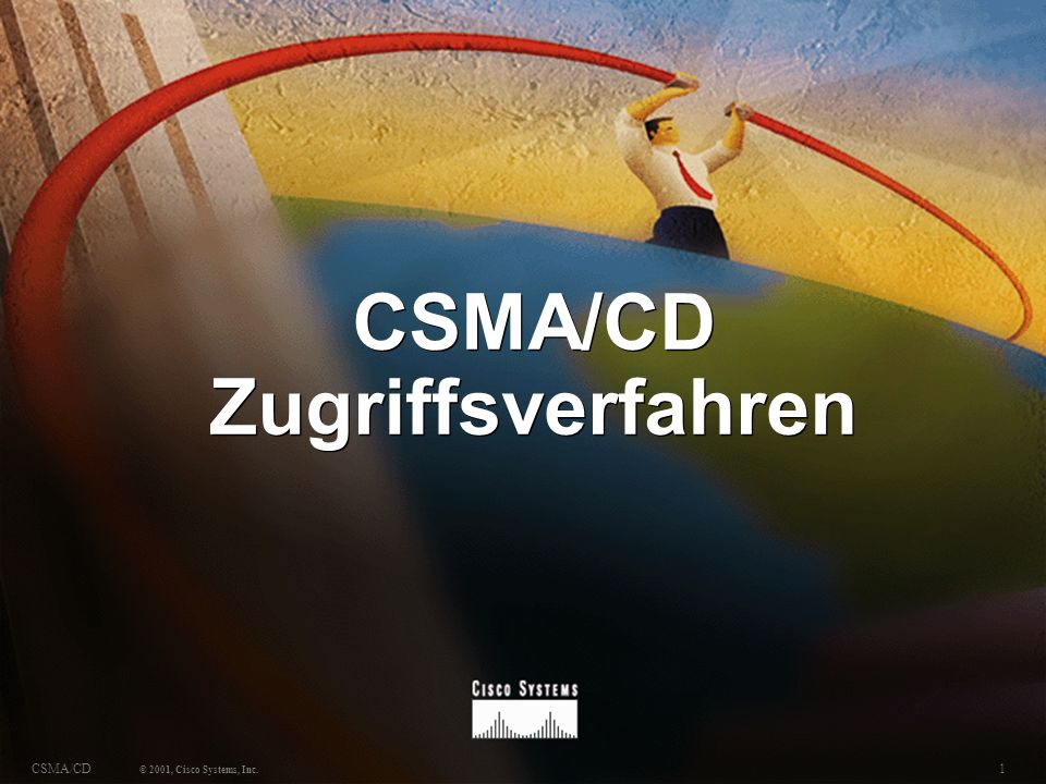 2CSMA/CD © 2001, Cisco Systems, Inc.