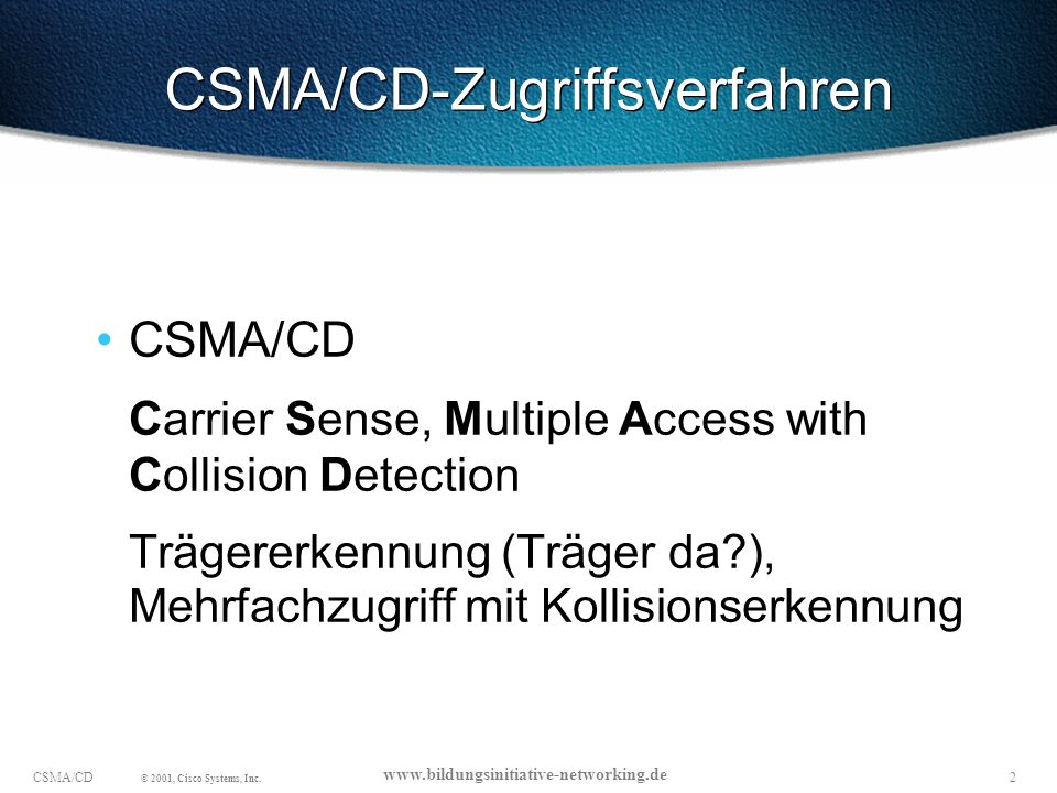13CSMA/CD © 2001, Cisco Systems, Inc.
