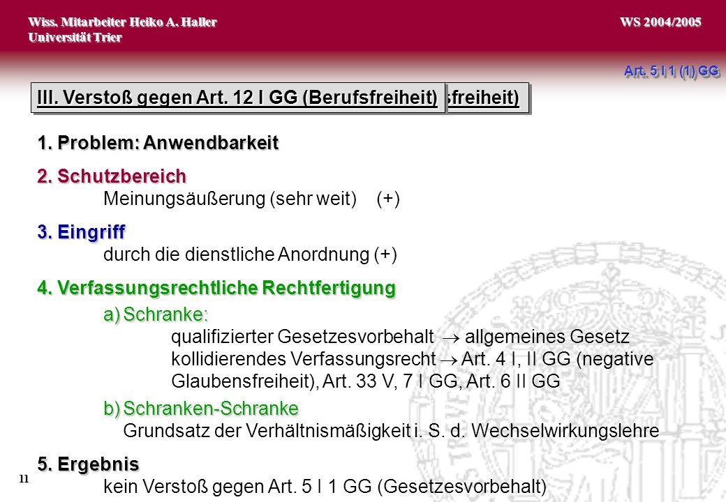 Wiss.Mitarbeiter Heiko A. Haller Universität Trier 11 WS 2004/2005 II.