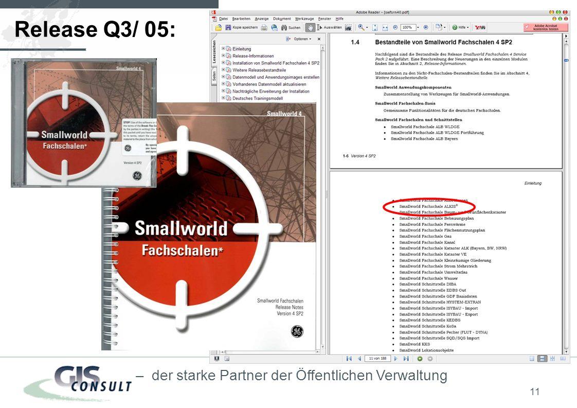 11 – der starke Partner der Öffentlichen Verwaltung Release Q3/ 05: