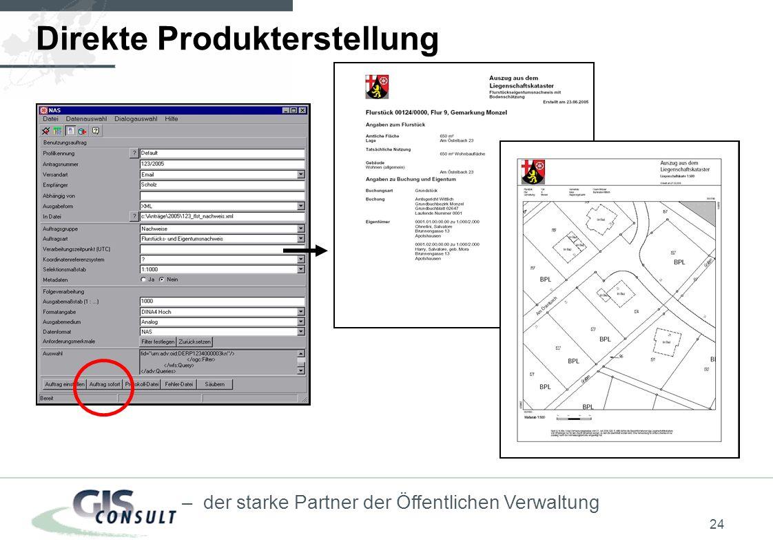 24 – der starke Partner der Öffentlichen Verwaltung Direkte Produkterstellung