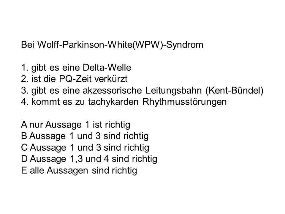 Bei Wolff-Parkinson-White(WPW)-Syndrom 1. gibt es eine Delta-Welle 2. ist die PQ-Zeit verkürzt 3. gibt es eine akzessorische Leitungsbahn (Kent-Bündel