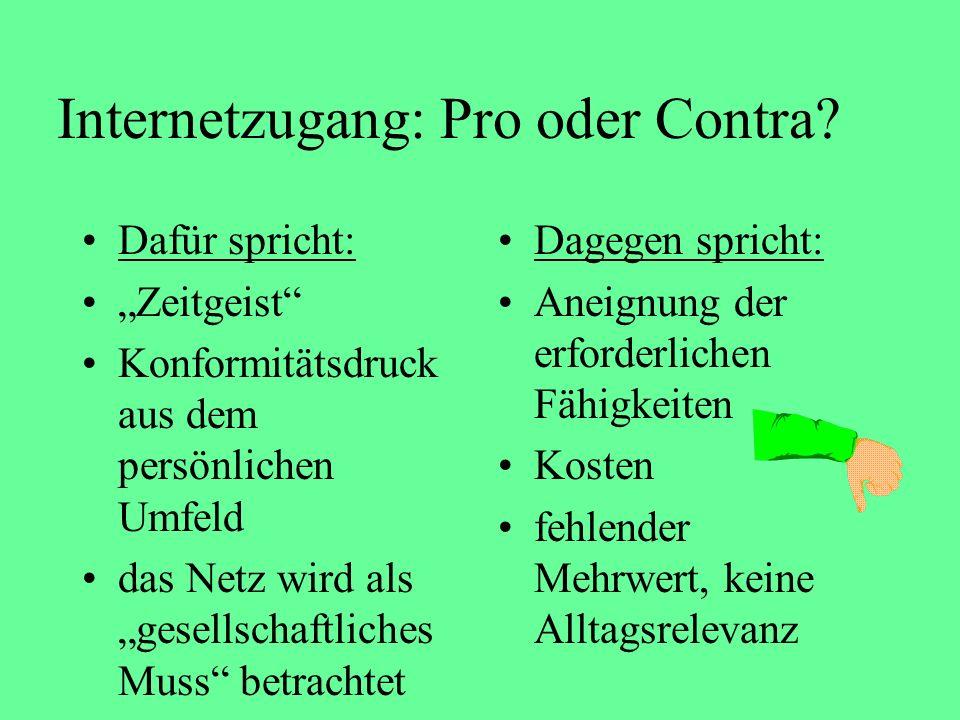 Internetzugang: Pro oder Contra.