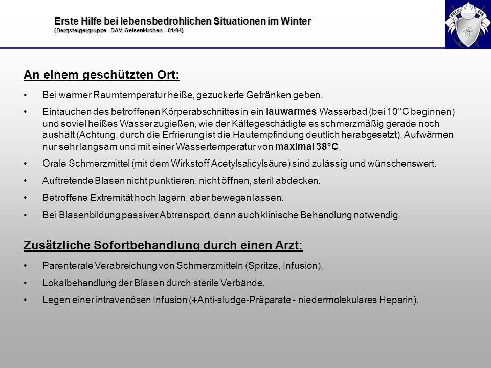 Erste Hilfe bei lebensbedrohlichen Situationen im Winter (Bergsteigergruppe - DAV-Gelsenkirchen – 01/04) An einem geschützten Ort: Bei warmer Raumtemp