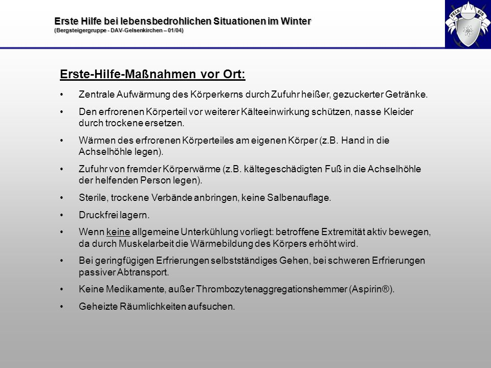 Erste Hilfe bei lebensbedrohlichen Situationen im Winter (Bergsteigergruppe - DAV-Gelsenkirchen – 01/04) Erste-Hilfe-Maßnahmen vor Ort: Zentrale Aufwä