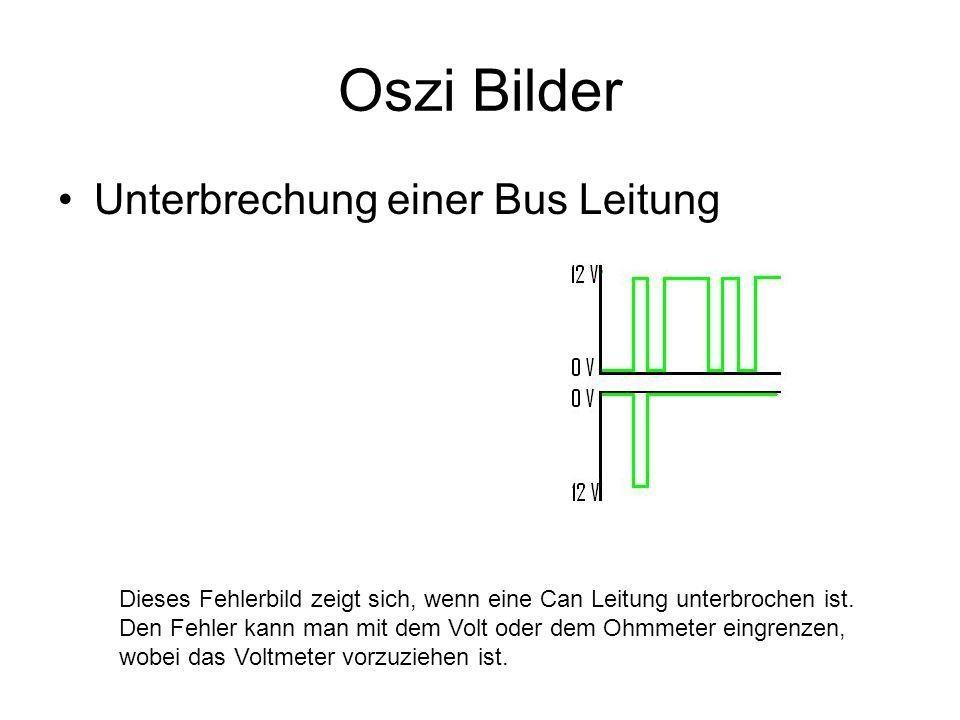 Oszi Bilder Unterbrechung einer Bus Leitung Dieses Fehlerbild zeigt sich, wenn eine Can Leitung unterbrochen ist. Den Fehler kann man mit dem Volt ode