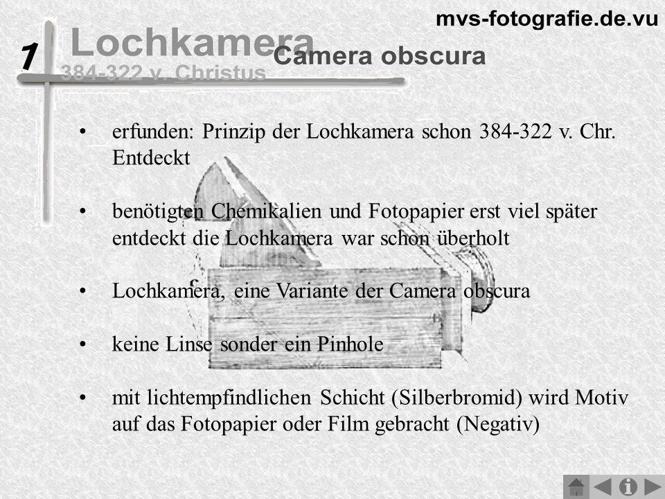 erfunden: Prinzip der Lochkamera schon 384-322 v.Chr.