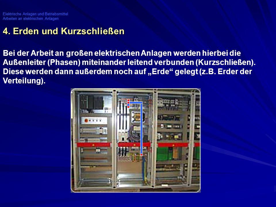 Elektrische Anlagen und Betriebsmittel Arbeiten an elektrischen Anlagen Elektrische Anlagen und Betriebsmittel Arbeiten an elektrischen Anlagen 5.