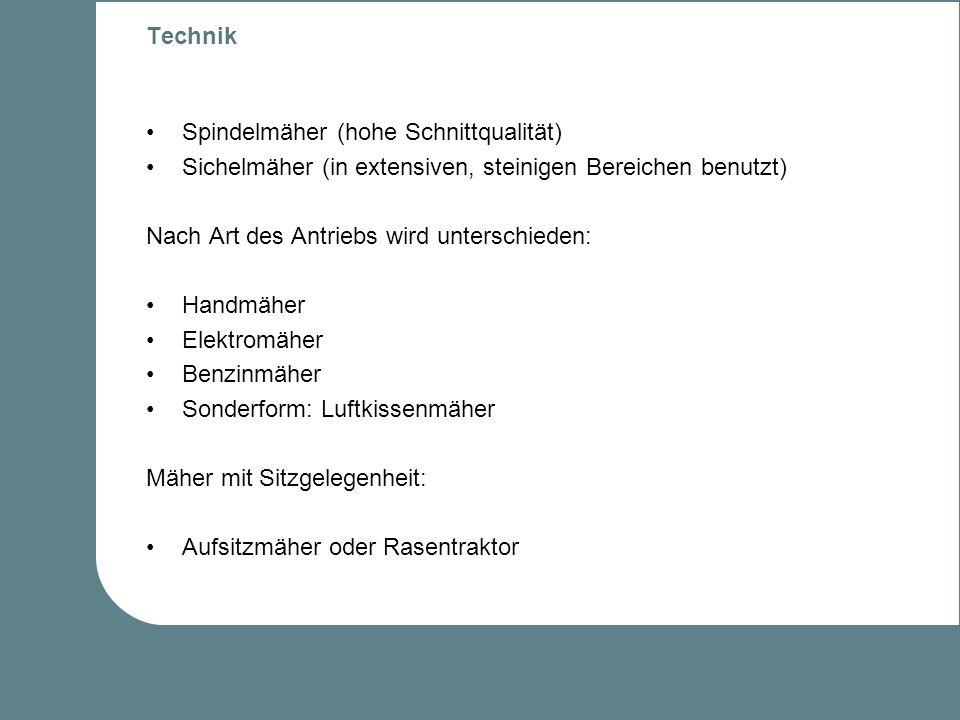 Geschichte des Rasenmähers (II) 1902: erster motorbetriebener Rasenmäher (Firma Ransomes) 1956: erster Sichelmäher in Deutschland Sichelmäher-Prinzip