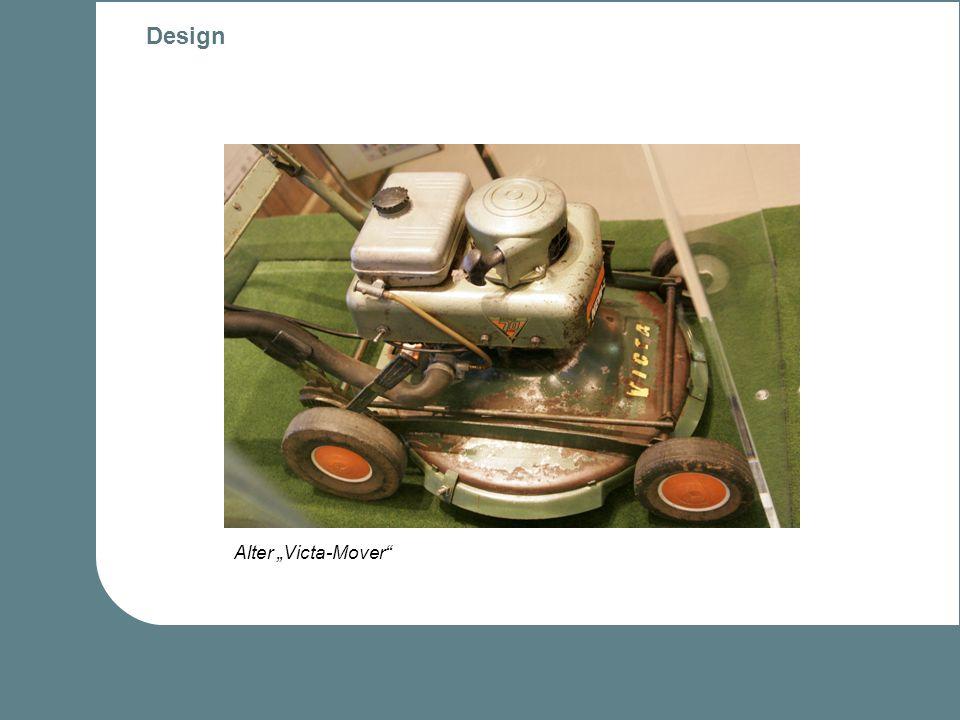 Design Zu Beginn der Rasenmäherherstellung wurde wenig Wert auf Design gelegt Noch nicht weit entwickelter technischer Fortschritt hinderte Verschöner