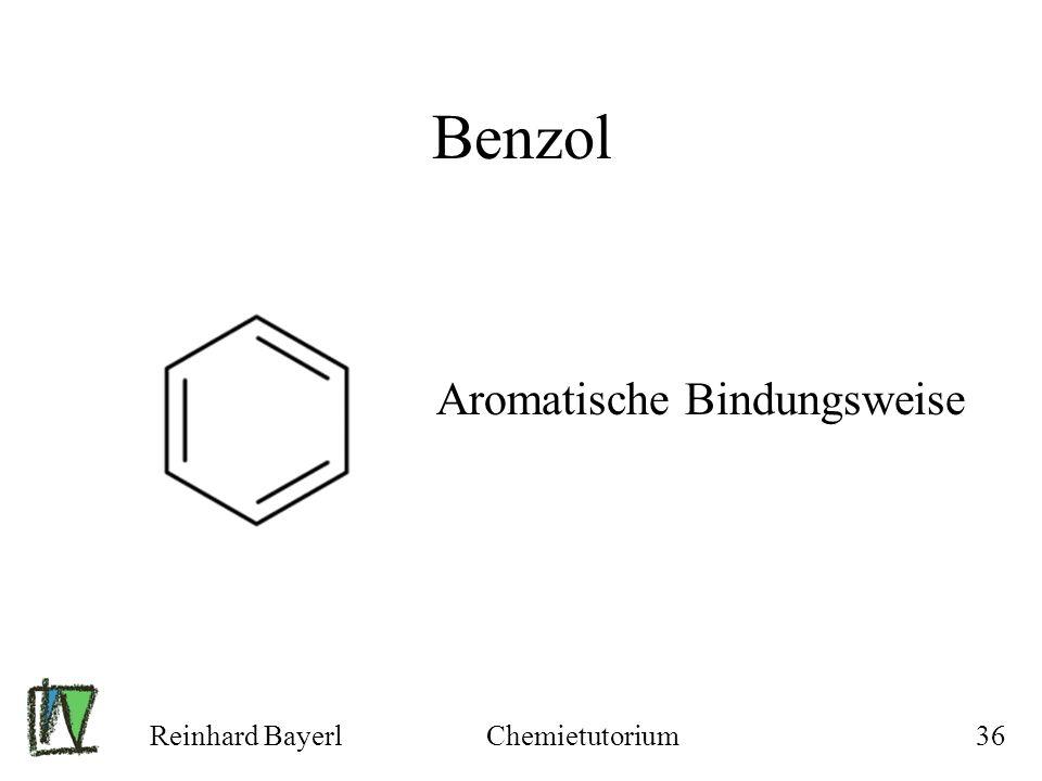 Reinhard BayerlChemietutorium36 Benzol Aromatische Bindungsweise