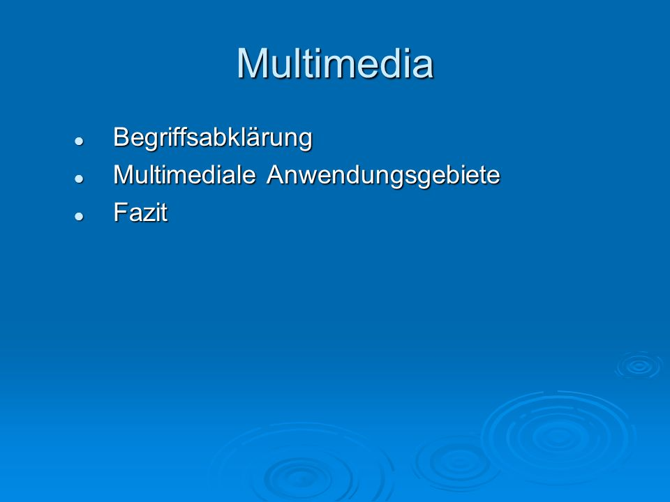 Multimedia Begriffsabklärung Zusammensetzung von Multi = [lat.] viele / viel Multi = [lat.] viele / viel Media = [lat.