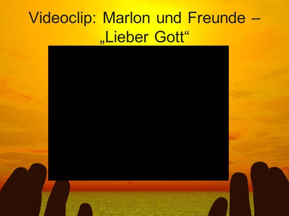 Videoclip: Marlon und Freunde – Lieber Gott
