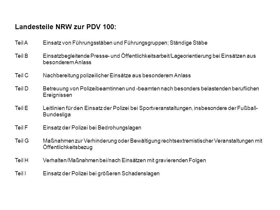 Landesteile NRW zur PDV 100: Teil AEinsatz von Führungsstäben und Führungsgruppen; Ständige Stäbe Teil BEinsatzbegleitende Presse- und Öffentlichkeits