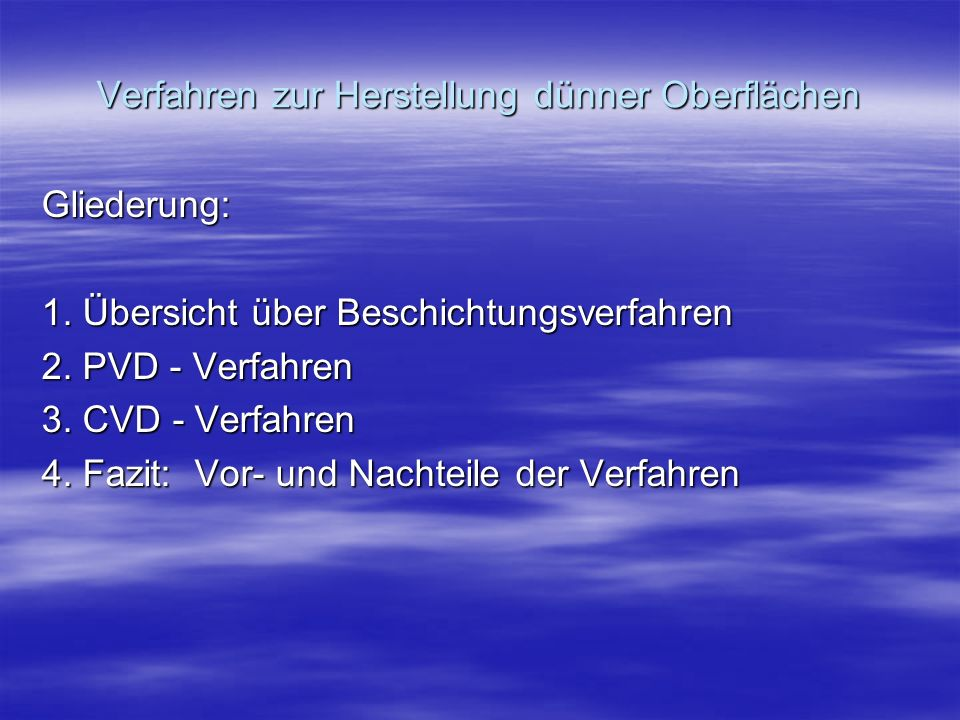Verfahren zur Oberflächenbeschichtung Physical Vapor Deposition, K.