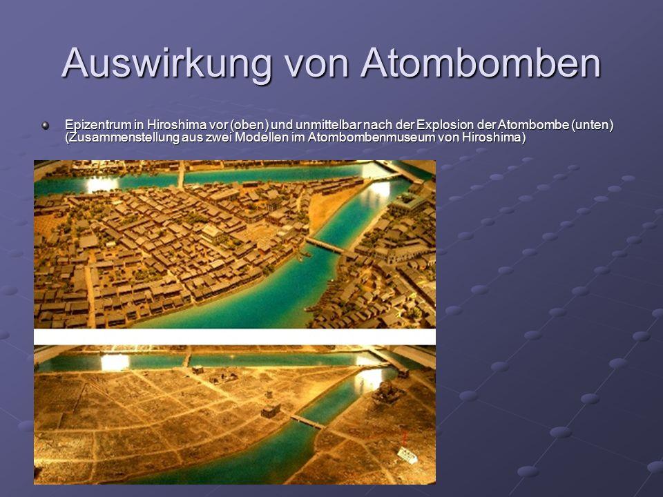 Auswirkung von Atombomben Epizentrum in Hiroshima vor (oben) und unmittelbar nach der Explosion der Atombombe (unten) (Zusammenstellung aus zwei Modellen im Atombombenmuseum von Hiroshima)