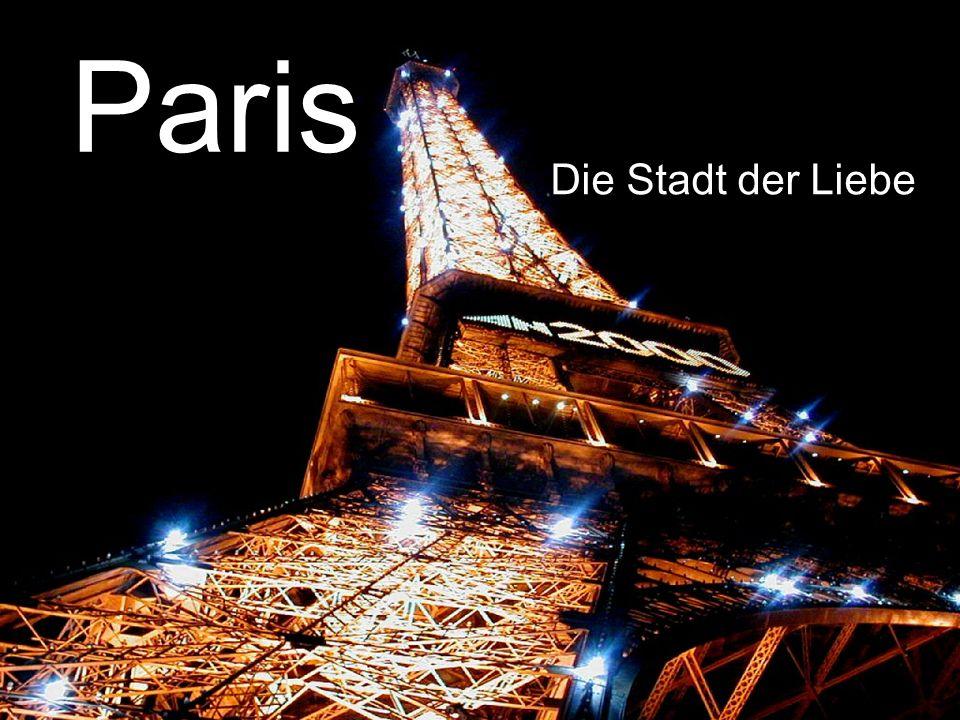 Gliederung Paris – Infos Paris – Das Modezentrum Paris – Sehenswürdigkeiten
