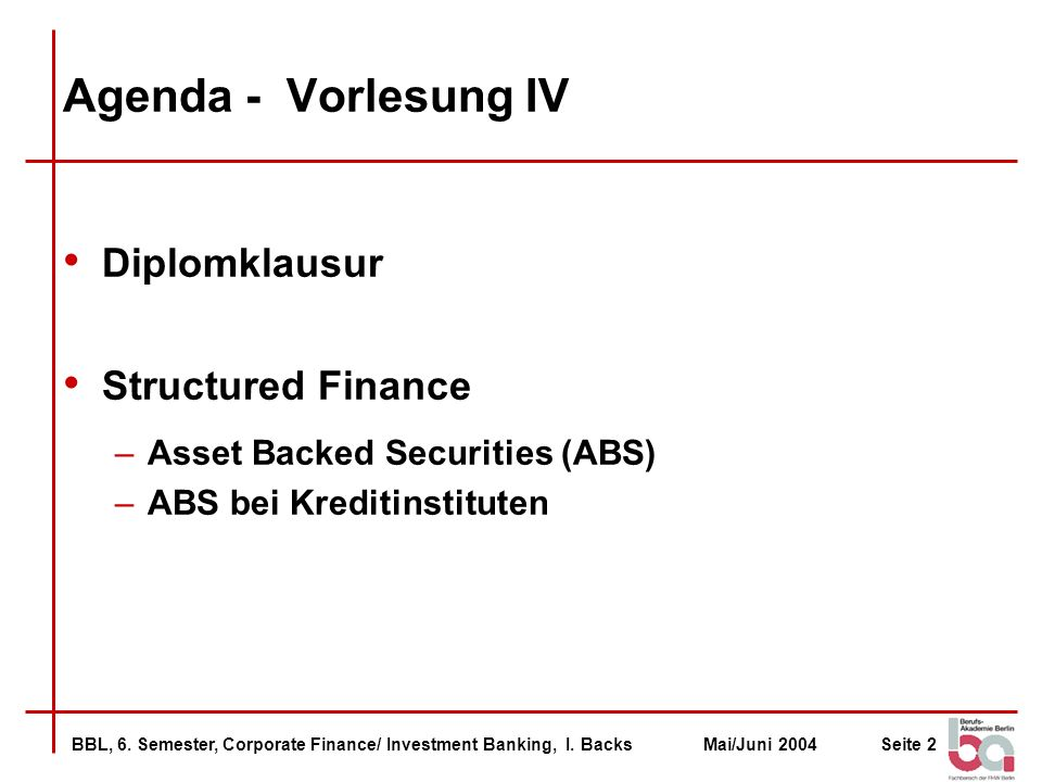 BBL, 6.Semester, Corporate Finance/ Investment Banking, I.
