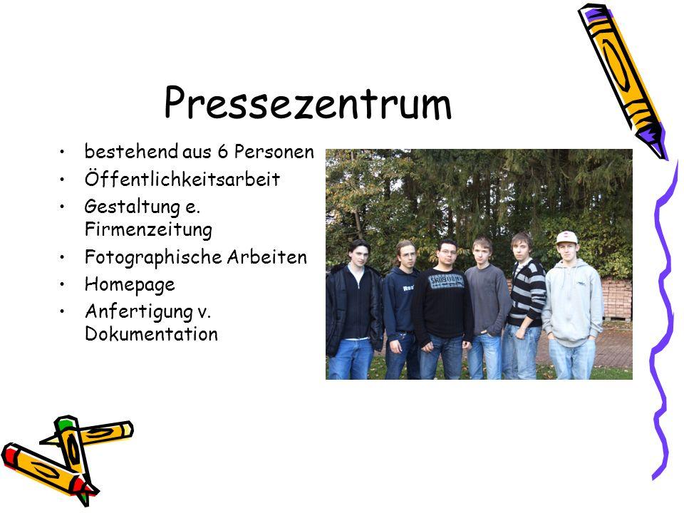 Pressezentrum bestehend aus 6 Personen Öffentlichkeitsarbeit Gestaltung e.