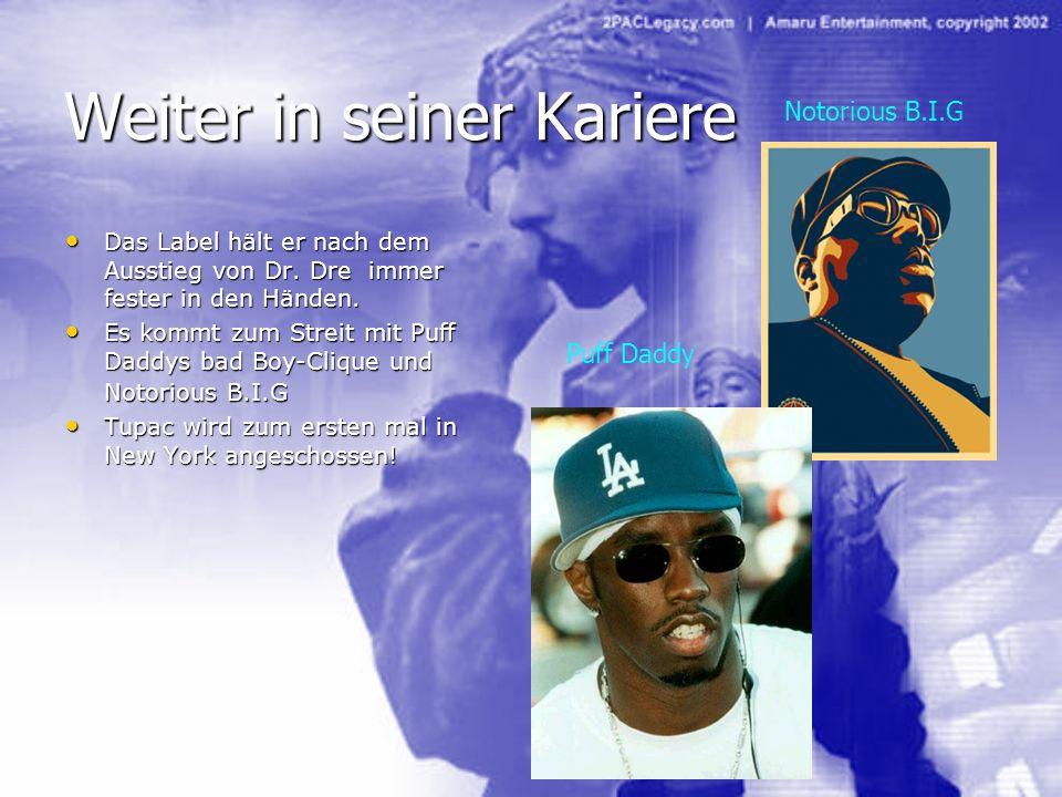 Weiter in seiner Kariere Das Label hält er nach dem Ausstieg von Dr. Dre immer fester in den Händen. Das Label hält er nach dem Ausstieg von Dr. Dre i