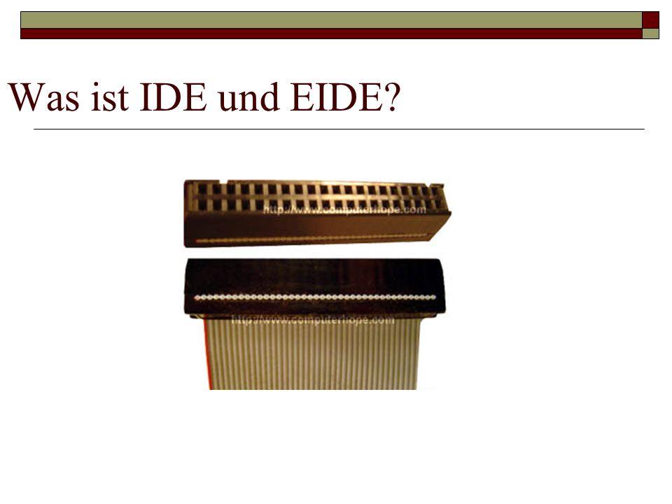 Was ist IDE und EIDE?