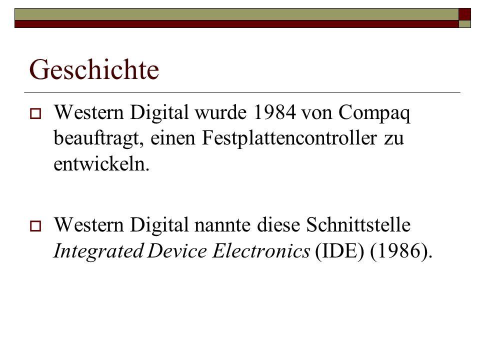 Geschichte Western Digital wurde 1984 von Compaq beauftragt, einen Festplattencontroller zu entwickeln.