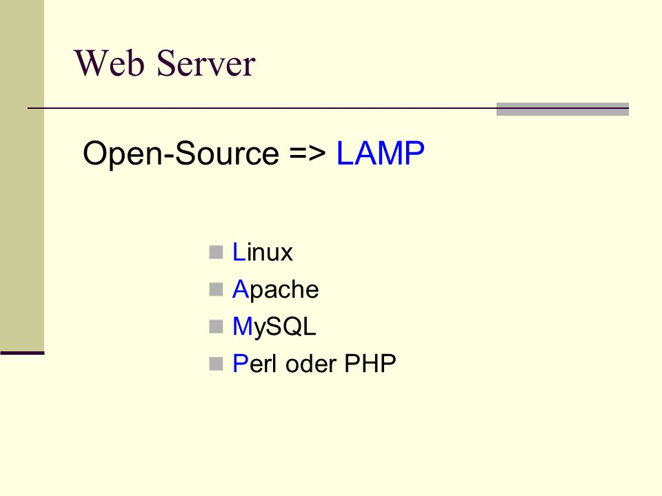 Linux Apache MySQL Perl oder PHP Web Server Open-Source => LAMP