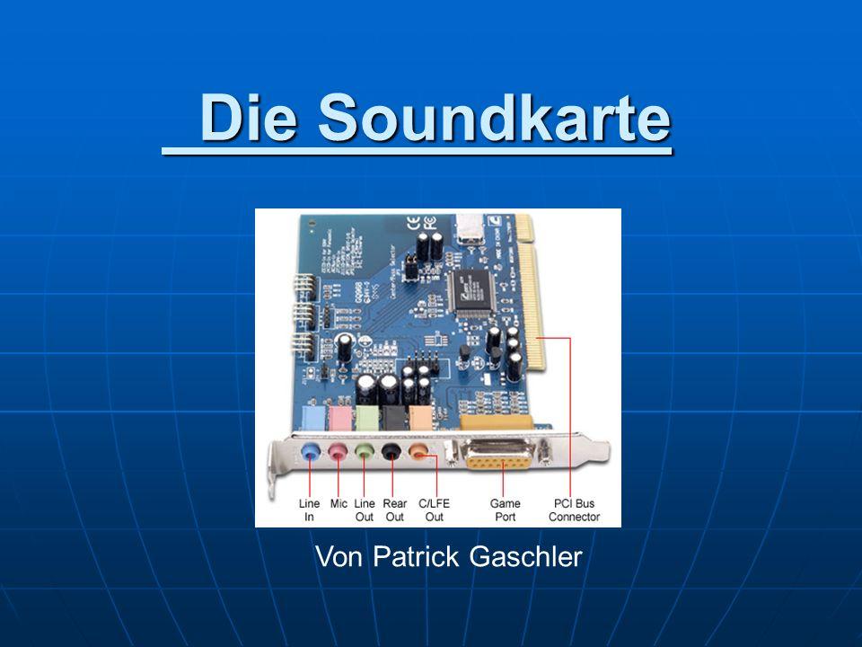 Aufgaben einer Soundkarte Aufzeichnung von Tonsignalen Aufzeichnung von Tonsignalen Synthese von Tonsignalen Synthese von Tonsignalen Mischung und Bearbeitung von Tonsignalen Mischung und Bearbeitung von Tonsignalen Wiedergabe von Tonsignalen Wiedergabe von Tonsignalen