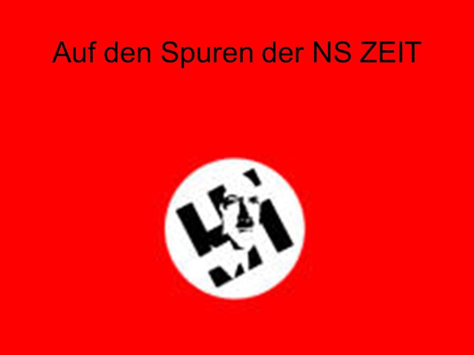 Auf den Spuren der NS ZEIT