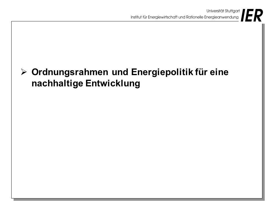 Ordnungsrahmen und Energiepolitik für eine nachhaltige Entwicklung