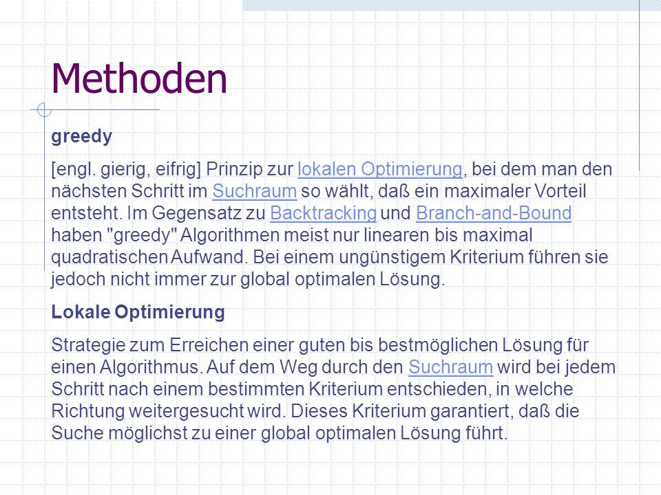 Methoden Globale Optimierung Lokale OptimierungLokale Optimierung führt bekanntlich nicht immer zur global optimalen Lösung.