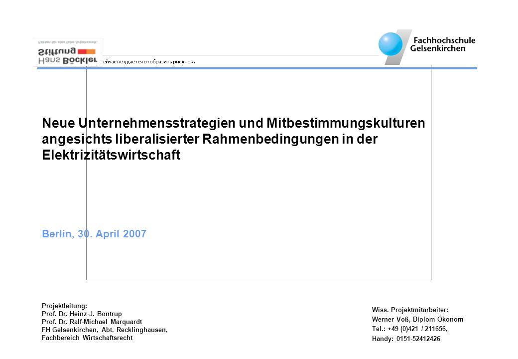 Wiss. Projektmitarbeiter: Werner Voß, Diplom Ökonom Tel.: +49 (0)421 / 211656, Handy: 0151-52412426 Projektleitung: Prof. Dr. Heinz-J. Bontrup Prof. D