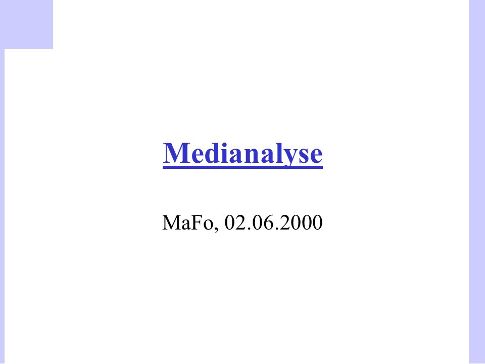 Medianalyse MaFo, 02.06.2000