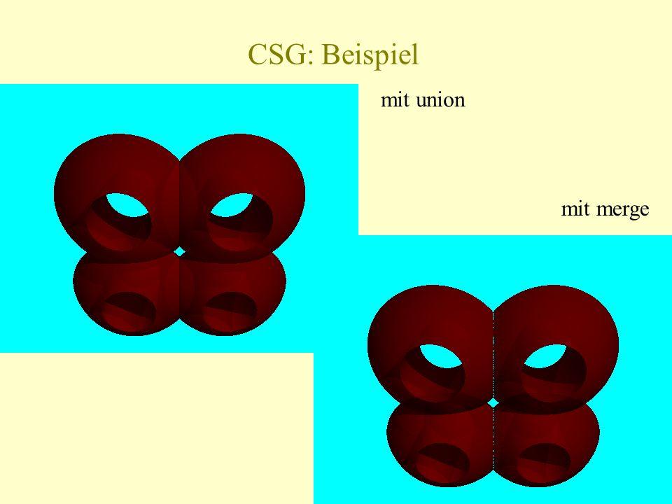 CSG: Beispiel mit union mit merge