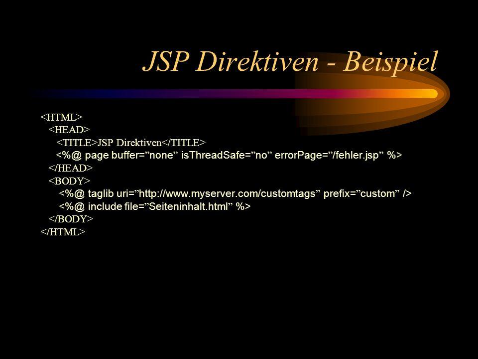 Beispiel - JSP Artikel-Details Name: Bestand: File: jsp/ArtikelView.jsp wichtig bei Übergabe von ViewBeans an JSPs unter diesem Namen muß ein Servlet das ViewBean übergeben