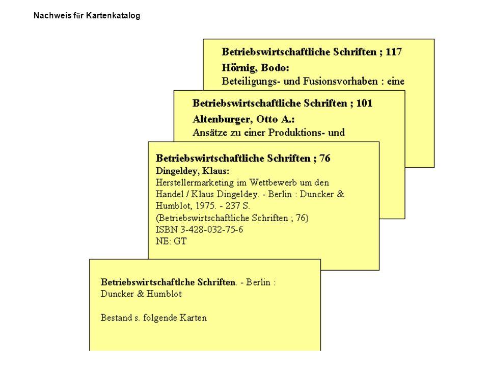 Irena de Reus, Fachhochschule Köln, Institut für Informationswissenschaft Stand: WS2010/11 70 Nachweis f ü r Kartenkatalog