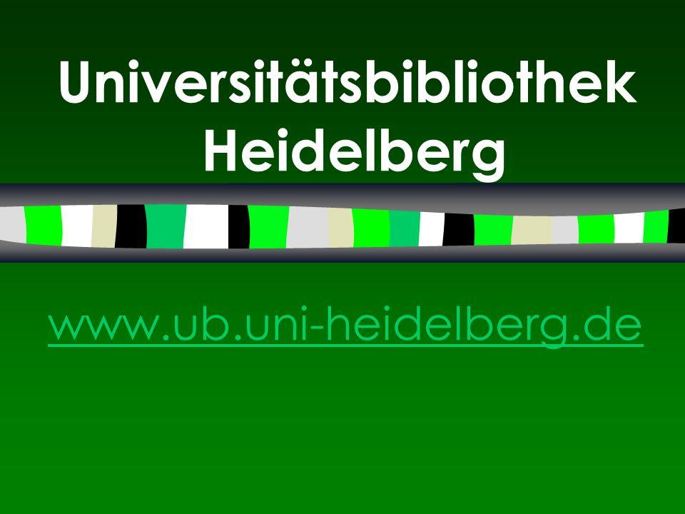 Universitätsbibliothek Heidelberg www.ub.uni-heidelberg.de