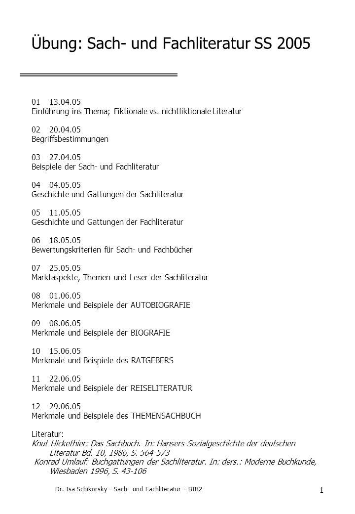 Dr. Isa Schikorsky - Sach- und Fachliteratur - BIB2 12 Funktionsbereiche nichtfiktionaler Literatur