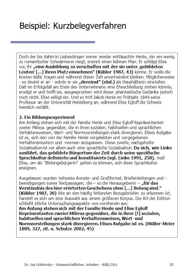 Dr. Isa Schikorsky - Wissenschaftliches Arbeiten - BIB1/IW125 Beispiel: Kurzbelegverfahren Doch der bis dahin in Liebesdingen immer wieder enttäuschte