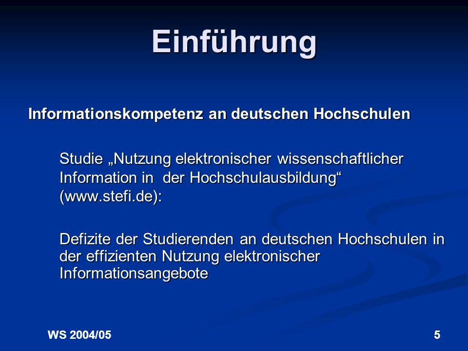 WS 2004/054 Einführung Rahmenbedingungen der Informationsgesellschaft Anstieg der weltweiten Informationsproduktion um ca. 30% jährlich Anstieg der we